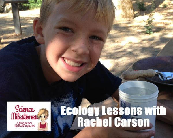 Ecology Lessons with Rachel Carson @EvaVarga.net