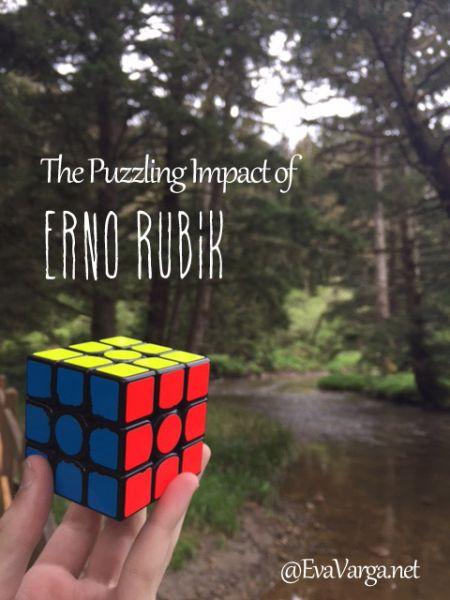 The Puzzling Impact of Erno Rubik @EvaVarga.net