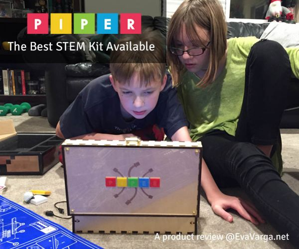 PIPER: The Best STEM Kit Available @EvaVarga.net