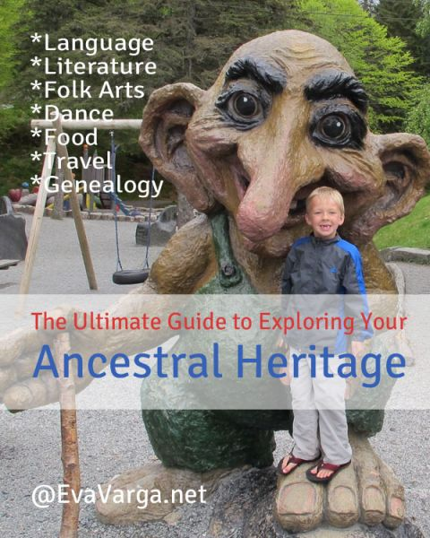 The Ultimate Guide to Exploring Your Ancestral Heritage @EvaVarga.net