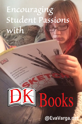 Encouraging Student Passions with DK Books @EvaVarga.net