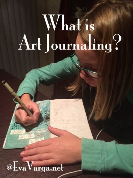 What is Art Journaling? @EvaVarga.net