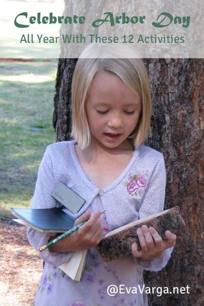 Celebrate Arbor Day with These 12 Activities @EvaVarga.net