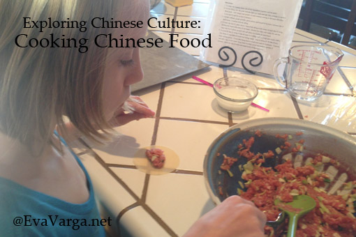 Exploring Chinese Culture: Cooking Chinese Food @EvaVarga.net