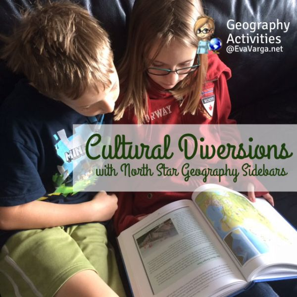 Cultural Diversions with North Star Geography Sidebars @EvaVarga.net