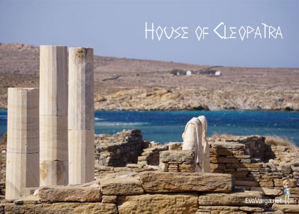 Delos: House of Cleopatra @EvaVarga.net
