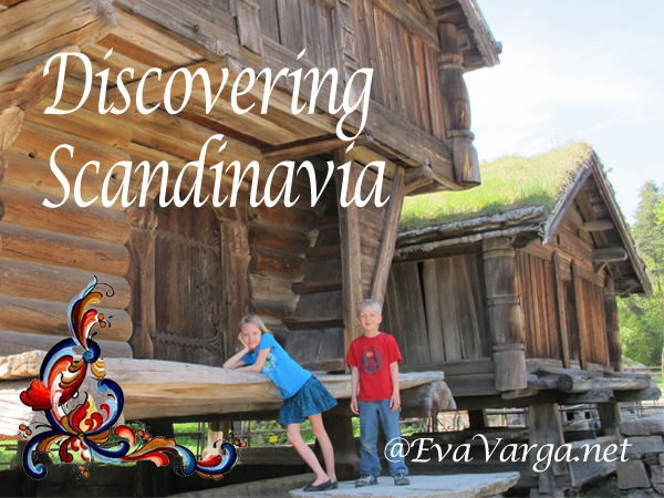 Discovering Scandinavia @WellTraveledFamily.net