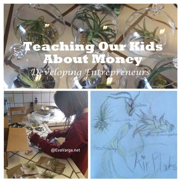 Teaching Our Kids About Money: Developing Entrepreneurs @EvaVarga.net