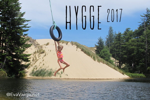 Hygge is Adventure | My 2017 Word of the Year @EvaVarga.net