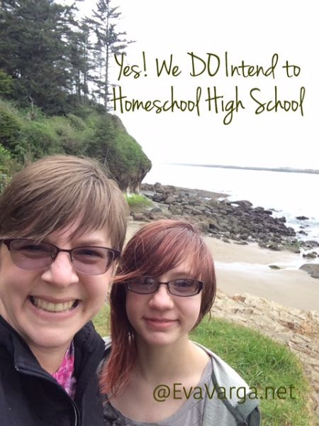 We Do Intend to Homeschool High School