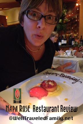 Napa Rose Restaurant Review @WellTraveledFamily.net