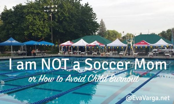 How to Avoid Child Burnout @EvaVarga.net