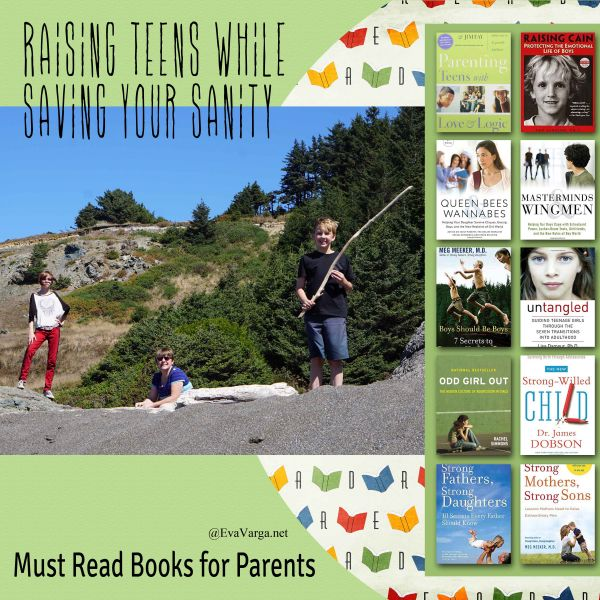 Raising Teens While Saving Your Sanity: 12 Must Read Books for Parents @EvaVarga.net
