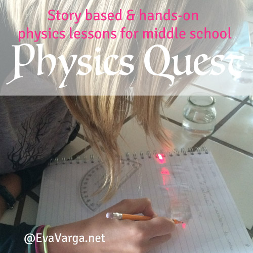 Physics Quest: Hands-on Physics for Middle School @EvaVarga.net