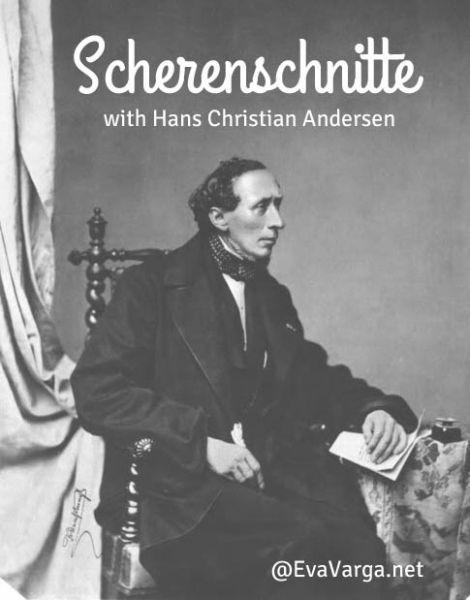 Scherenschnitte with Hans Christian Andersen @EvaVarga.net